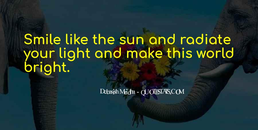 Quotes About Having A Bright Smile #695700