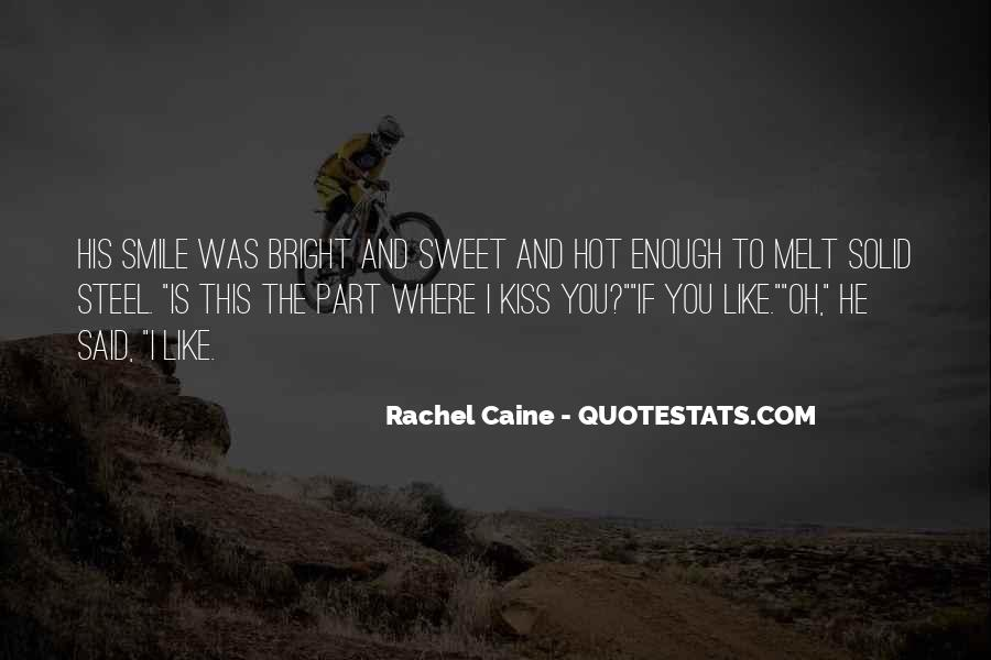 Quotes About Having A Bright Smile #69955