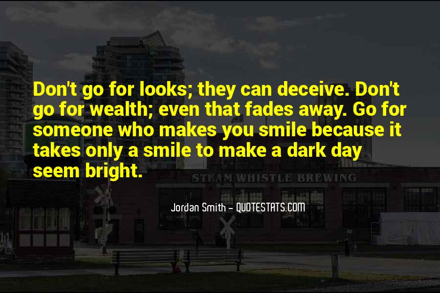 Quotes About Having A Bright Smile #718164