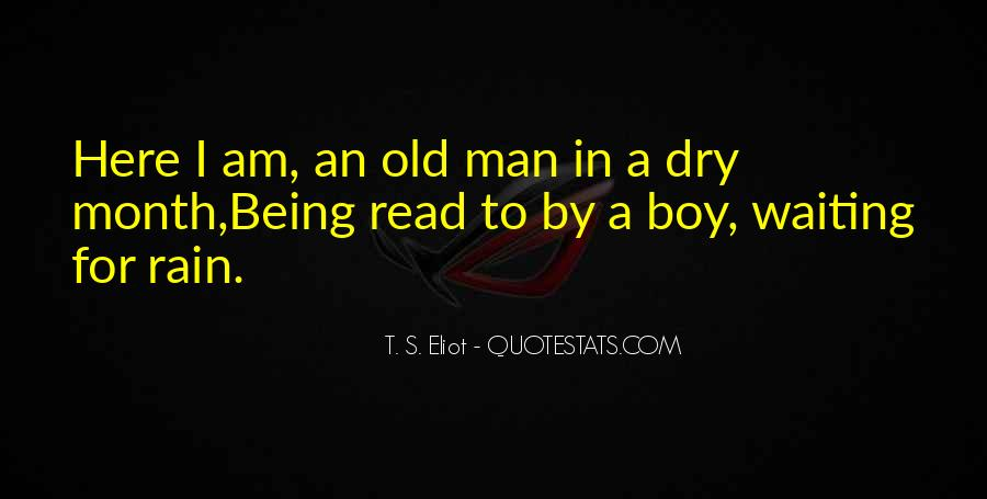 Quotes About Being A Boy To A Man #1500444