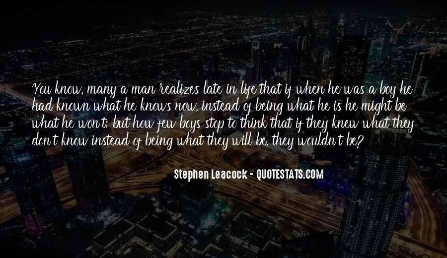 Quotes About Being A Boy To A Man #1544901