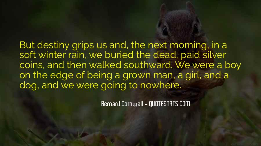 Quotes About Being A Boy To A Man #1671594