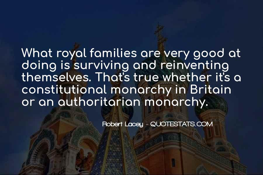 Quotes About Constitutional Monarchy #147984
