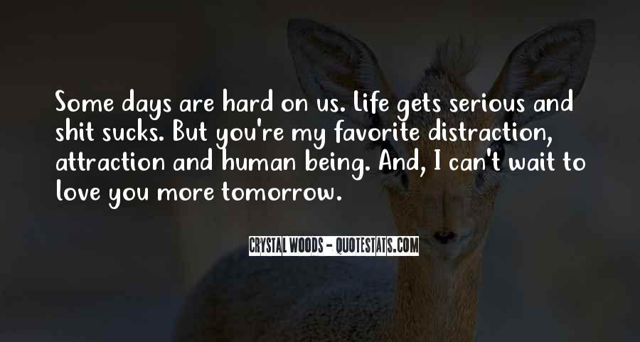 Quotes About Love And Its Hardships #1423066