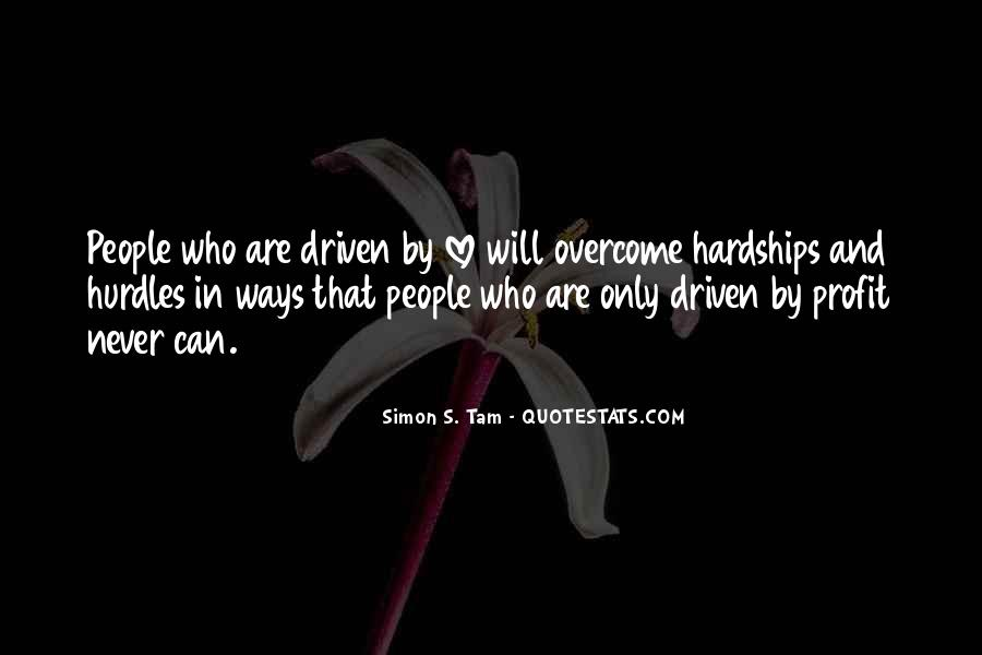 Quotes About Love And Its Hardships #547264