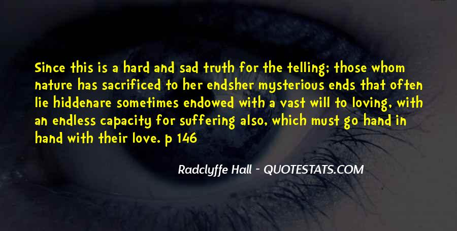 Quotes About Telling The Truth To Someone You Love #1643313