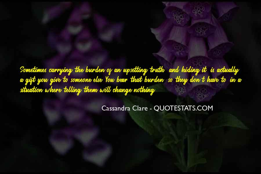 Quotes About Telling The Truth To Someone You Love #1668897