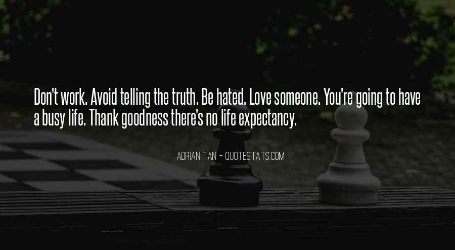 Quotes About Telling The Truth To Someone You Love #1731520