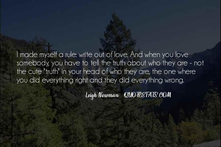 Quotes About Telling The Truth To Someone You Love #451512