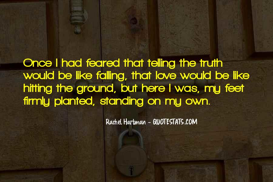 Quotes About Telling The Truth To Someone You Love #5591