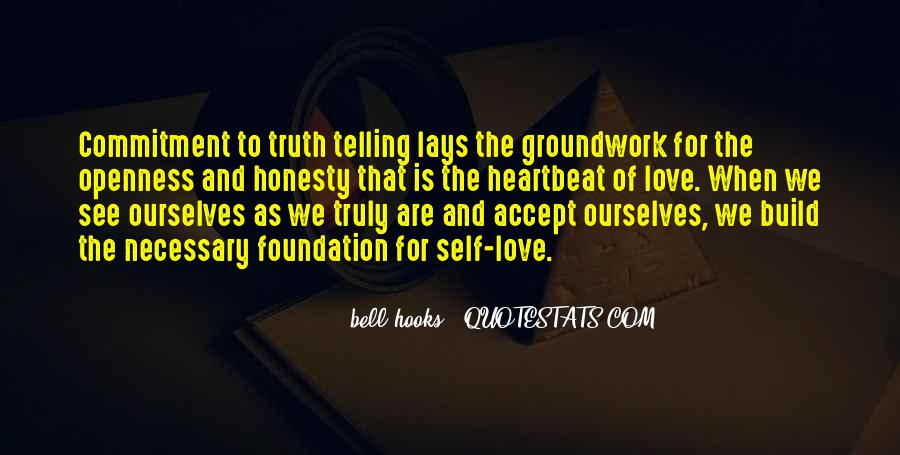 Quotes About Telling The Truth To Someone You Love #88127