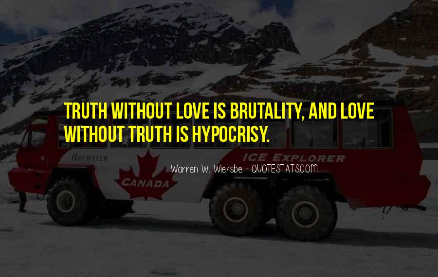 Quotes About Telling The Truth To Someone You Love #883425