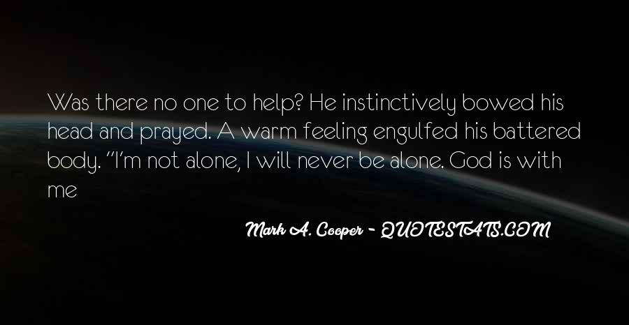 Quotes About Feeling Alone And God #571565