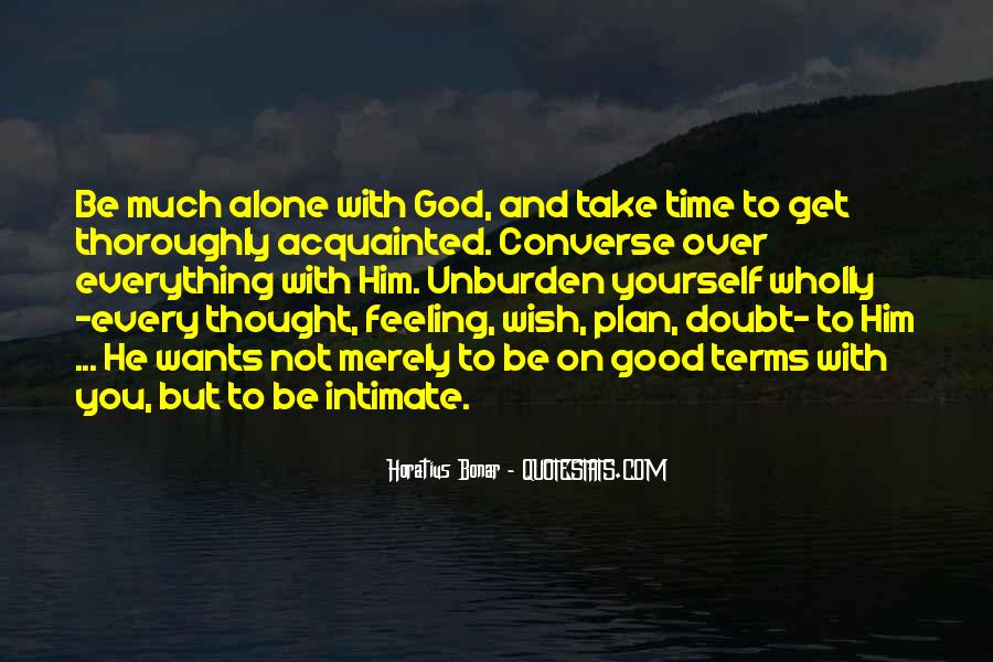 Quotes About Feeling Alone And God #783664