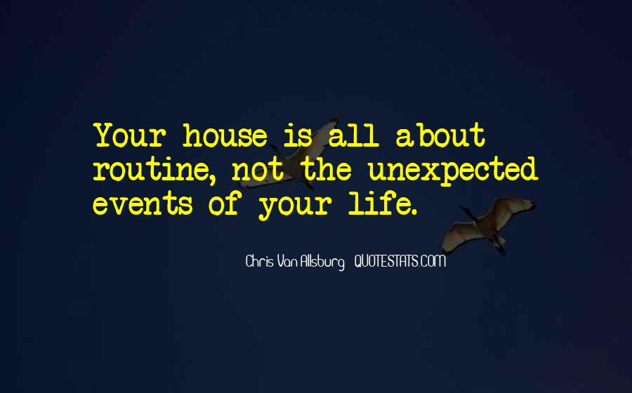 Quotes About Unexpected Events #1311350