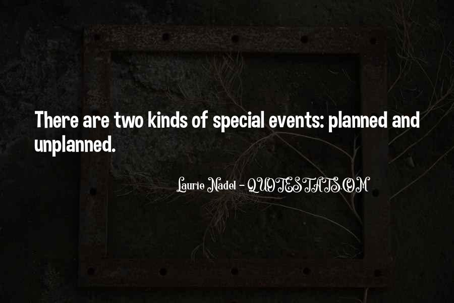 Quotes About Unexpected Events #1410587
