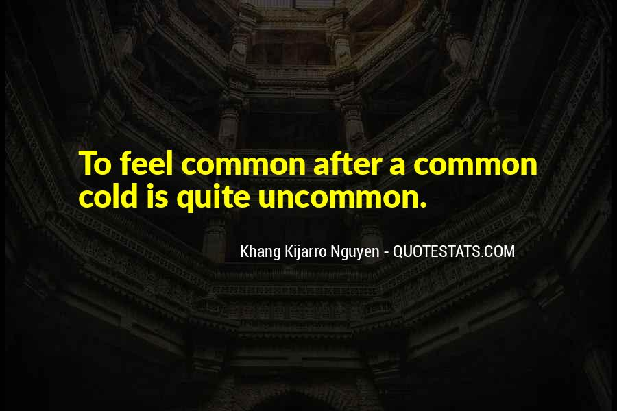 Quotes About Common Cold #1659059