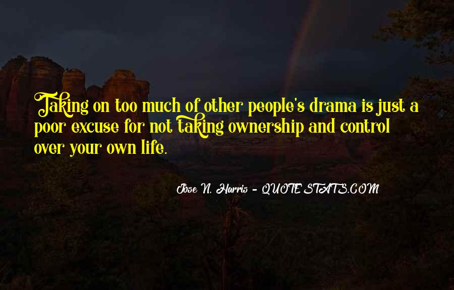 Quotes About Living Life On Your Own #1087228