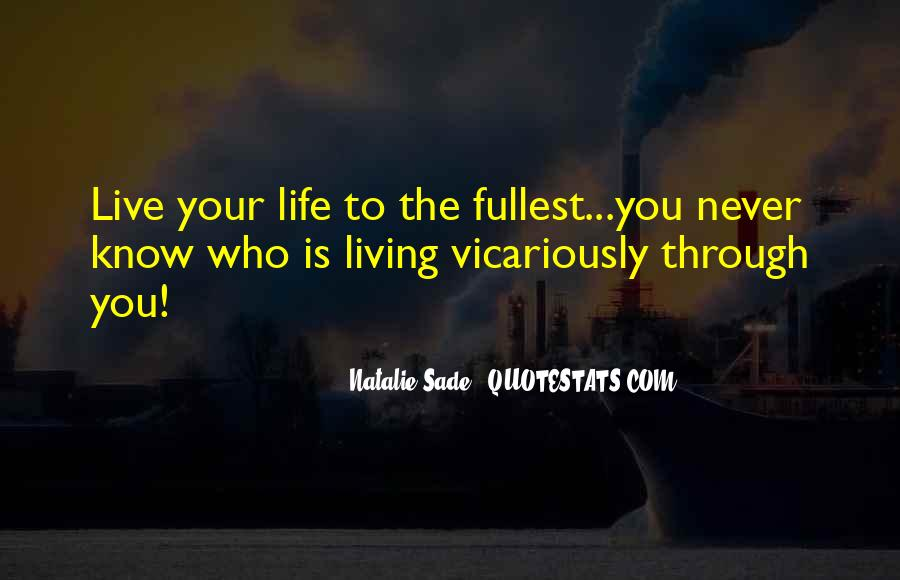 Quotes About Living Life On Your Own #12438
