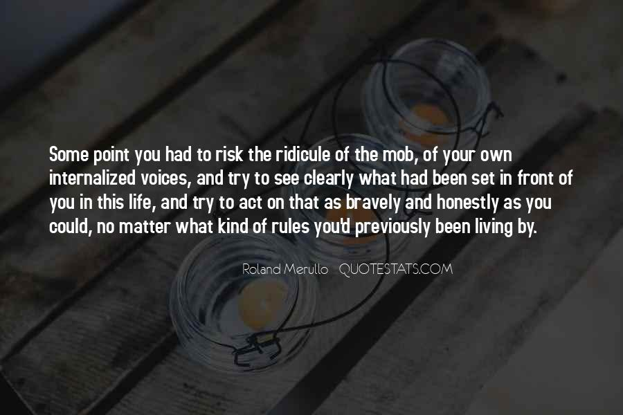Quotes About Living Life On Your Own #1372675