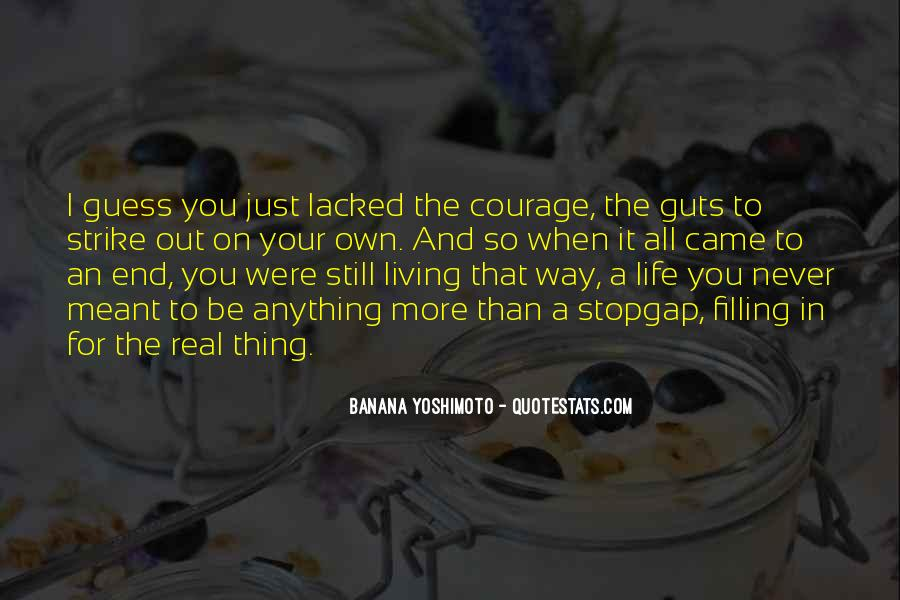 Quotes About Living Life On Your Own #1471182