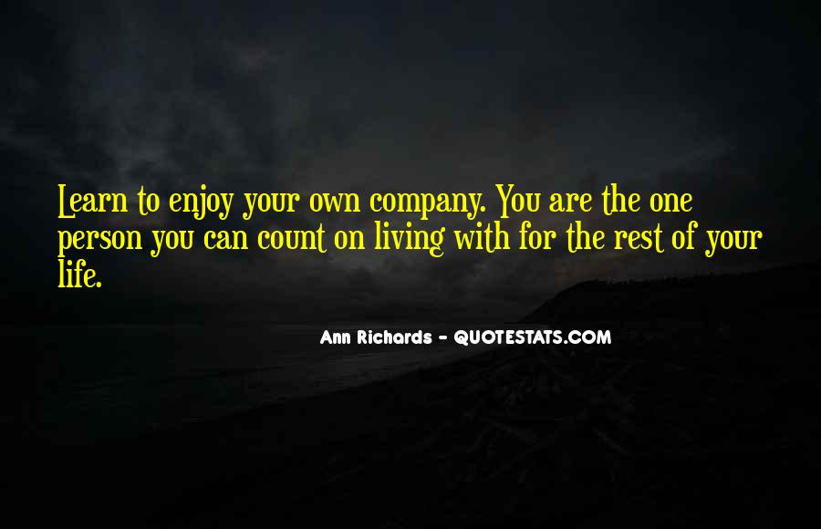 Quotes About Living Life On Your Own #1518348