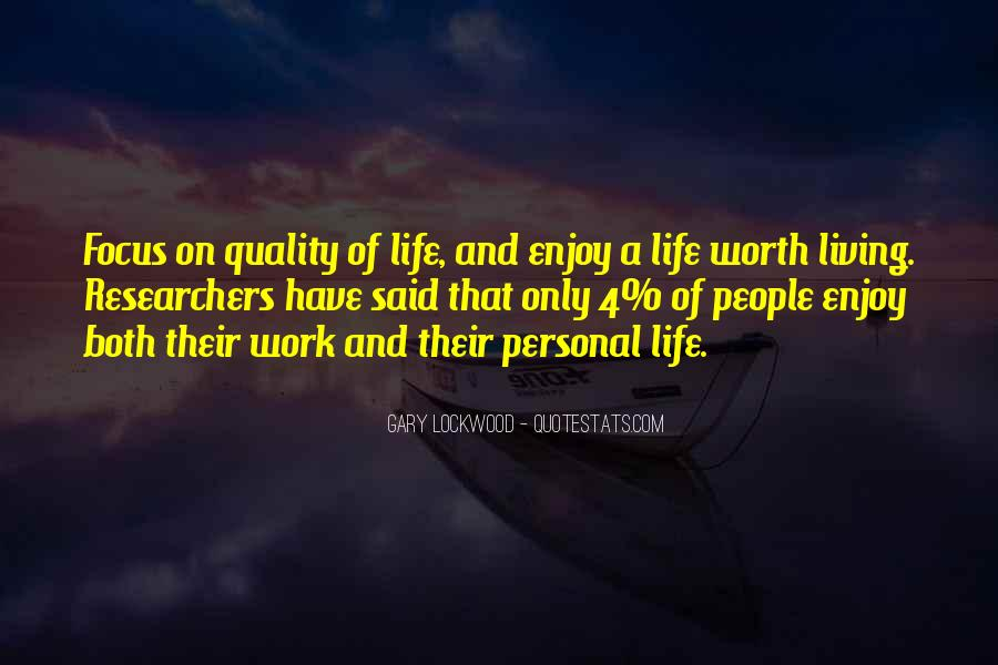 Quotes About Living Life On Your Own #8386