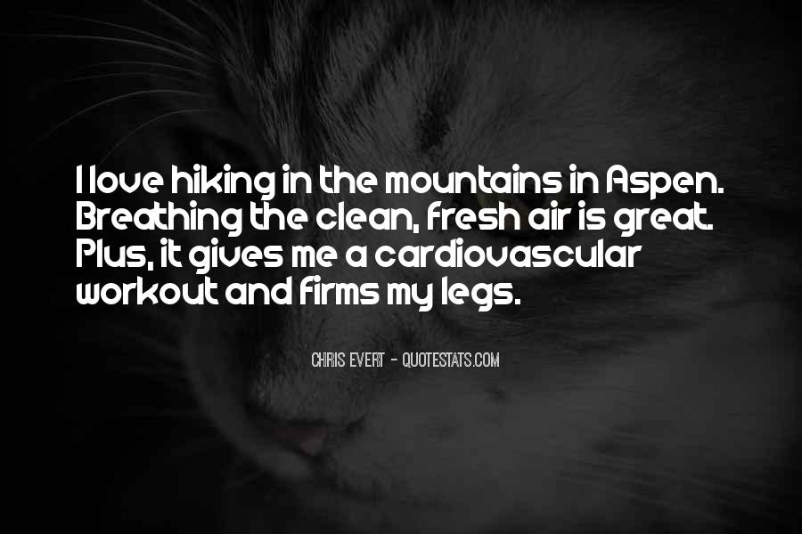 Quotes About Hiking Mountains #1270399