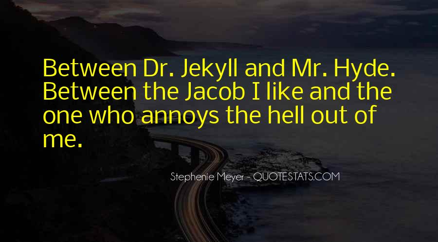 Quotes About Mr Hyde #1143782