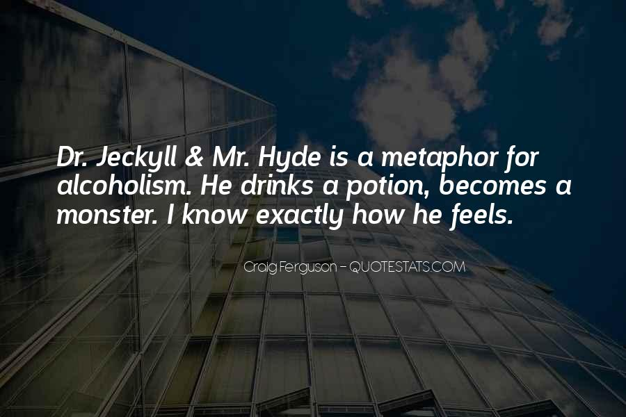 Quotes About Mr Hyde #1404001