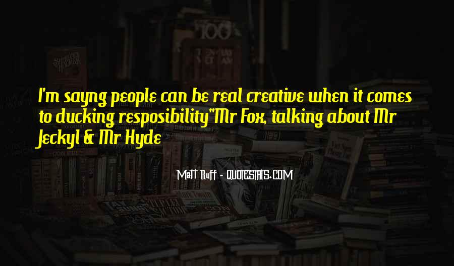 Quotes About Mr Hyde #146250