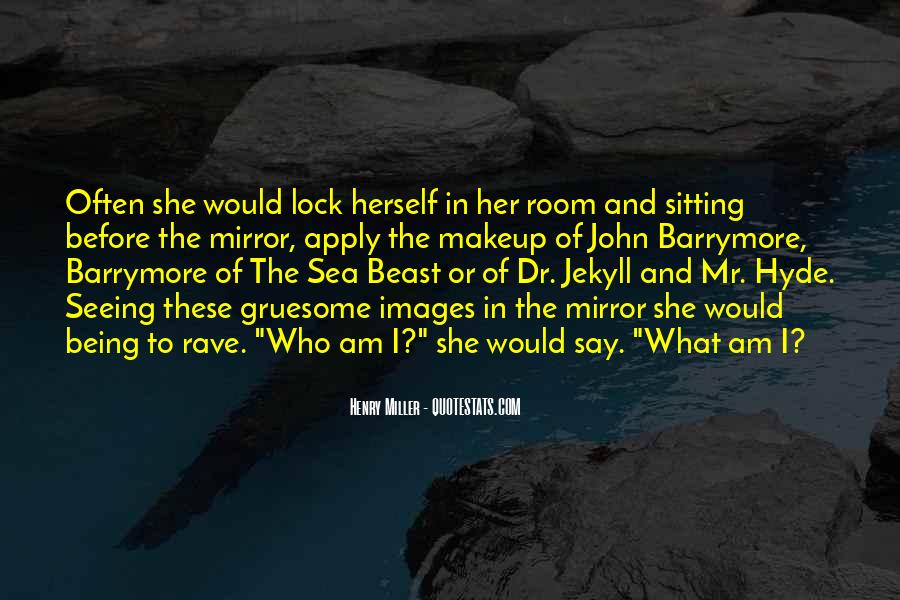 Quotes About Mr Hyde #1548986