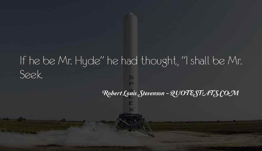 Quotes About Mr Hyde #189765
