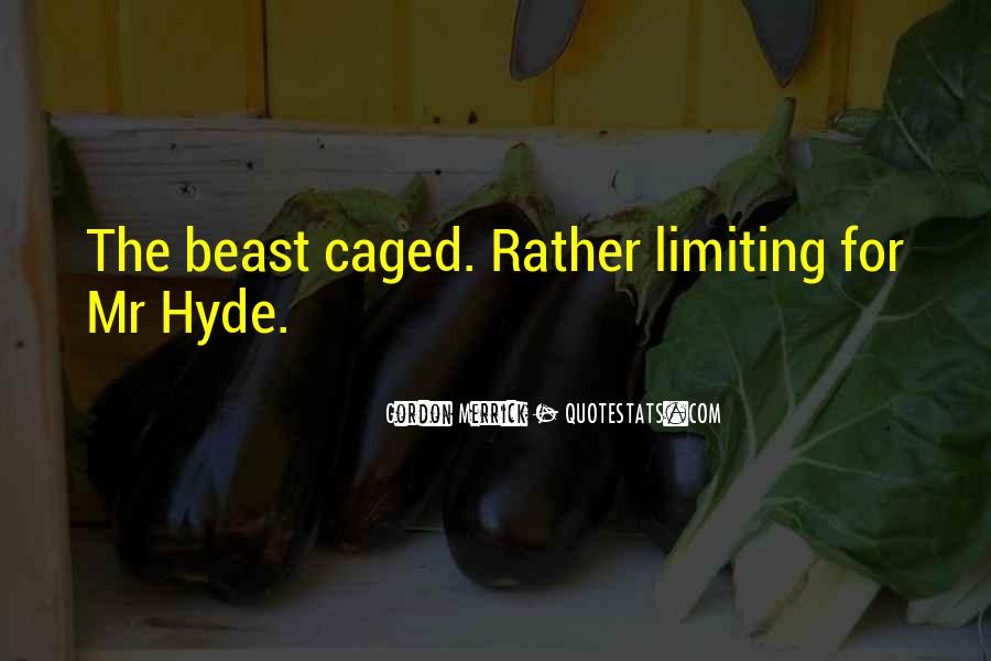 Quotes About Mr Hyde #434478