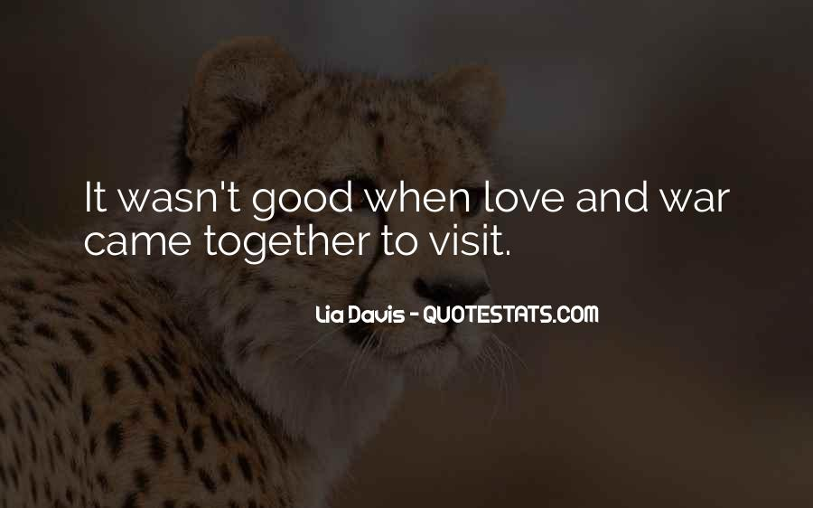 Quotes About Good Love #6244