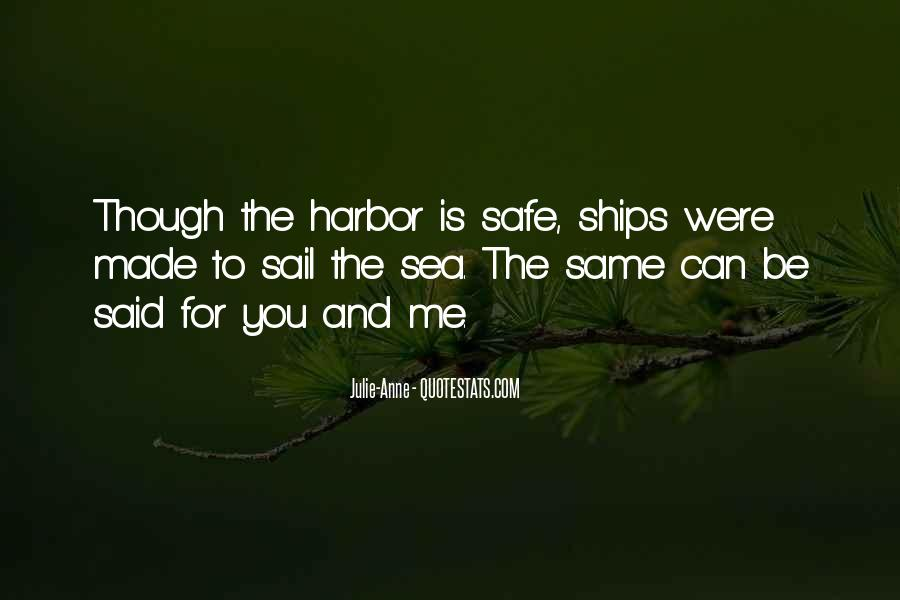 Quotes About Ships In Harbor #1581992