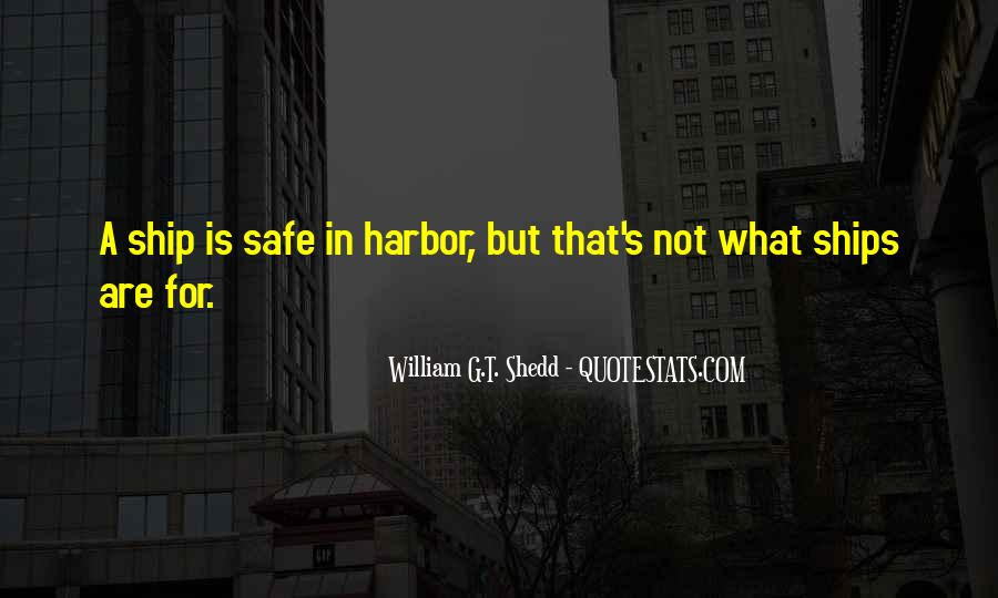 Quotes About Ships In Harbor #1641429
