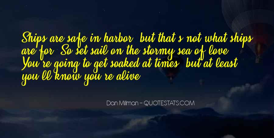 Quotes About Ships In Harbor #1738631