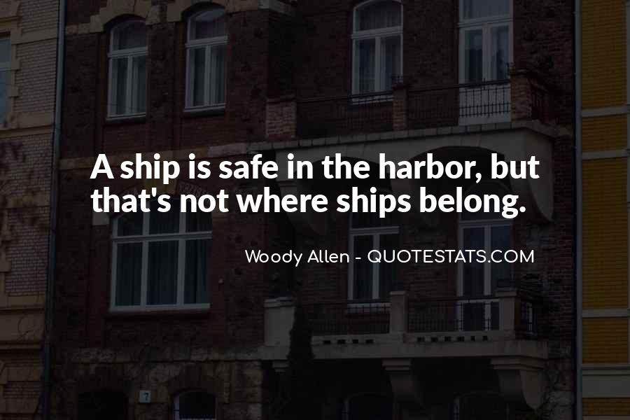 Quotes About Ships In Harbor #1846948