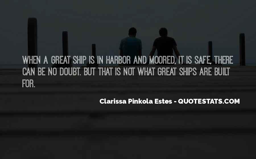Quotes About Ships In Harbor #784410