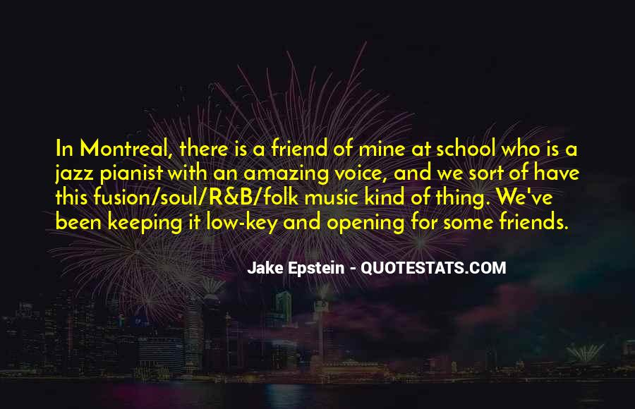 Quotes About Friends Of School #19751