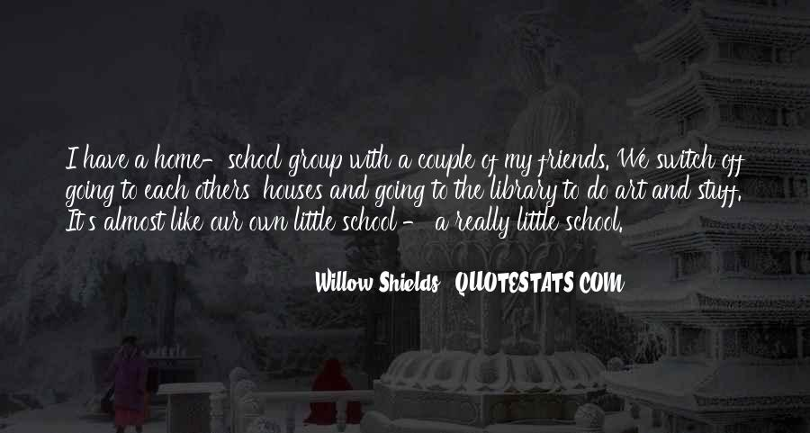 Quotes About Friends Of School #662792