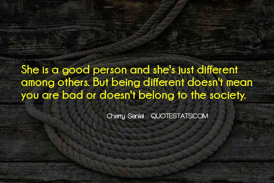 Quotes About Being Different From Society #1730403