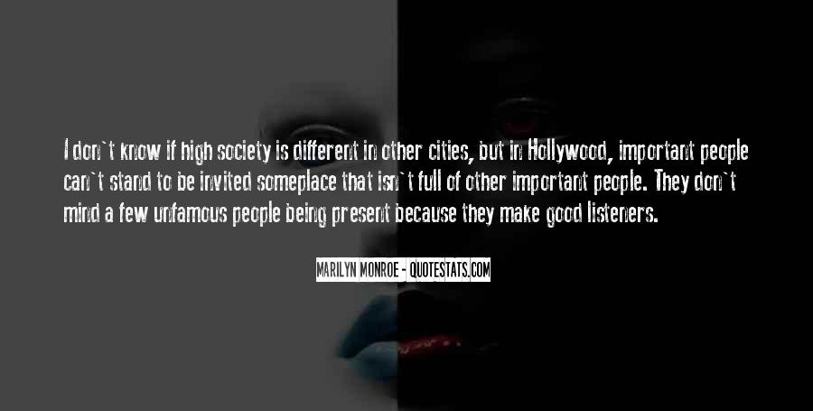 Quotes About Being Different From Society #1737644