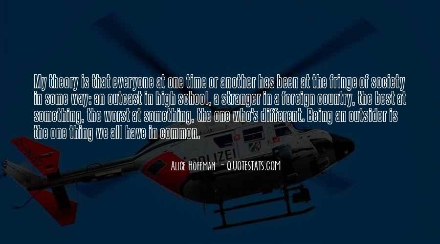 Quotes About Being Different From Society #499904