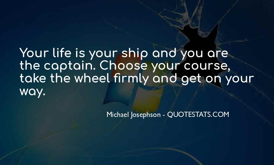 Quotes About Ship Life #559795