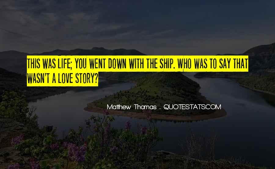 Quotes About Ship Life #760906