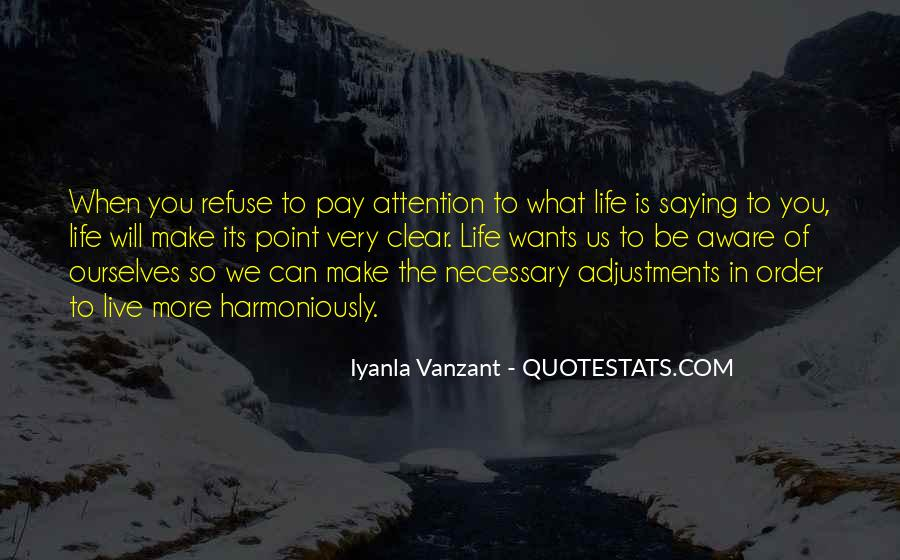 Quotes About Adjustments In Life #1289773