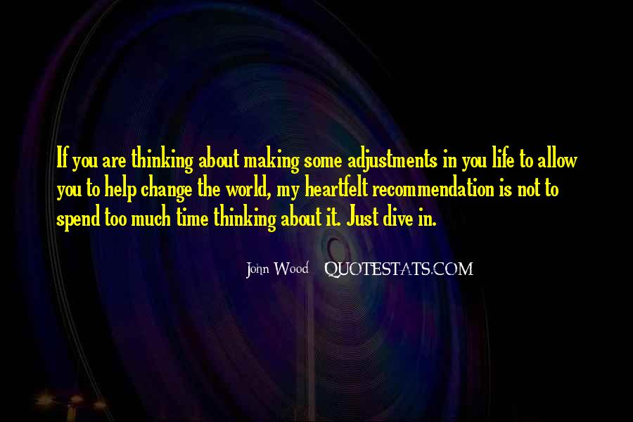 Quotes About Adjustments In Life #715621