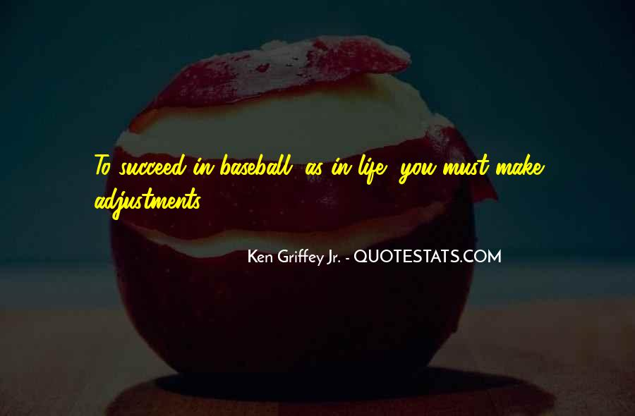 Quotes About Adjustments In Life #900709